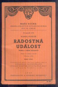 NAŠE SCÉNA  - DIVADELNÍ HRA  - RADOSTNÁ UDÁLOST     / 1942 /