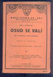 NAŠE SCÉNA  - DIVADELNÍ HRA  -OSUD SE VALÍ      / 1936 /