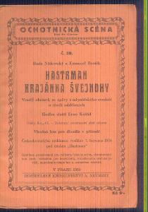 OCHOTNICKÁ SCÉNA - DIVADELNÍ HRA  -HASTRMAN KRAJÁNKA ŠVEJNOHY / 193