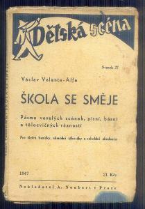DIVADELNÍ HRA -DĚTSKÁ SCÉNA - ŠKOLA SE SMĚJE   / 1947/