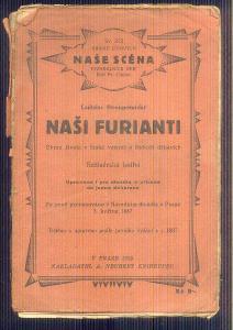 DIVADELNÍ HRA -NAŠE SCÉNA - NAŠI FURIANTI    / 1935/
