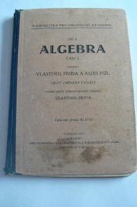 STARÁ UČEBNICE - ALGEBRA - 1931
