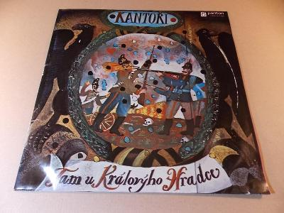 Kantoři TAM U KRÁLOVÝHO HRADCE 1985 LP
