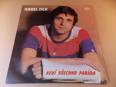Zich Karel NENÍ VŠECHNO PARÁDA 1984 LP