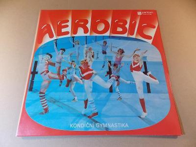AEROBIC - KONDIČNÍ GYMNASTIKA 1984 LP stav A