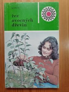 Řez ovocných dřevin František Kyncl