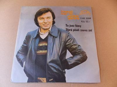 Gott Karel TO JSOU FÁMY, STARÁ PÍSEŇ ZNOVU ZNÍ 1978 SP stereo