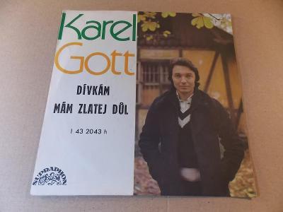 Gott Karel DÍVKÁM, MÁM ZLATEJ DŮL 1976 SP stereo