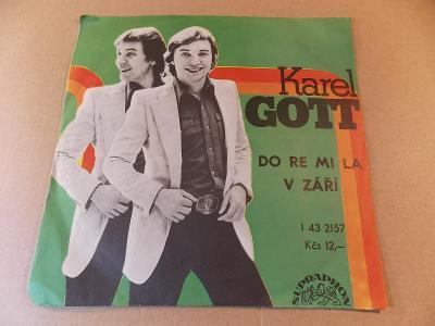 Gott Karel DO RE MI LA, V ZÁŘÍ 1977 SP stereo