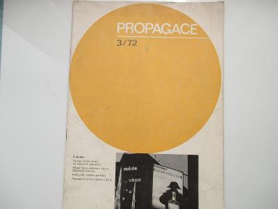 PROPAGACE - NESEHNATELNÝ ČASOPIS - REKLAMA , DESIGN - 3/1972