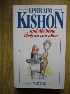 Kishon Ephraim - …. Und die beste Ebefrau von Allen (německy)