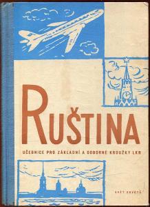 Ruština učebnice pro základní a odborné kroužky Lidových kursů ruštiny