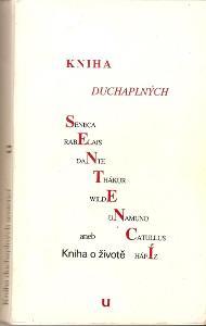 Kniha (duchaplných) sentencí aneb Kniha o životě - kolektiv autorů