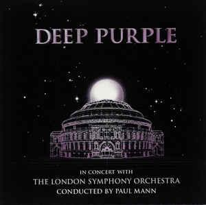 DEEP PURPLE -  In Concert With The London Symphony Orchestra  CD 1999