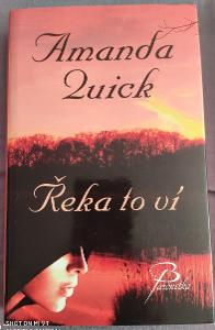 Amanda Quick- Řeka to ví