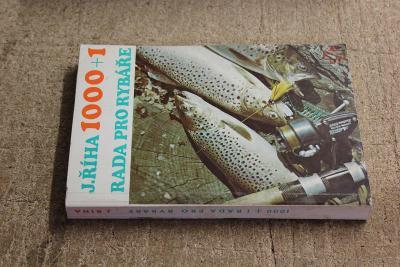 STARÁ KNIHA 1000+1 RADA PRO RYBÁŘE  ROK 1982