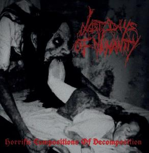 LAST DAYS OF HUMANITY Horrific Compositions of Decomposition - LP