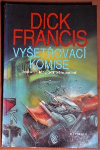 Dick Francis - Vyšetřovací komise
