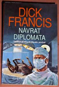 Dick Francis - Návrat diplomata