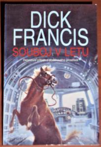 Dick Francis - Souboj v letu