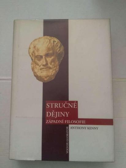 Stručné dějiny západní filosofie- Anthony Kenny - Knihy