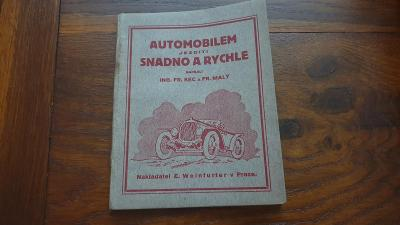 Automobilem jezditi snadno a rychle-1925-příručka k automobilům
