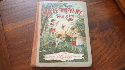 Malé noviny pro děti které nedávno naučily se čísti s obrázky r.1898