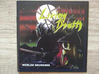 CD-LIVING DEATH-Worlds Neuroses/leg.thrash,speed,DE,pres 2006
