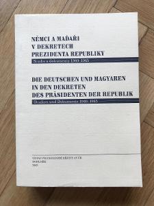 Němci a Maďaři v dekretech prezidenta republiky – Karel Jech (2003)