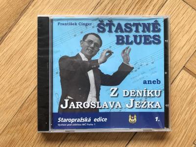 Šťastné blues aneb z deníku Jaroslava Ježka – F. Cinger