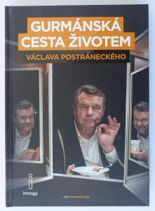 Václav Postránecký - Gurmánská cesta životem - 2017