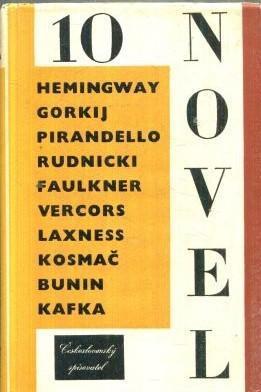 10 novel - Hemingway Kafka Bunin Faulkner Gorkij Vercors Laxness /1957