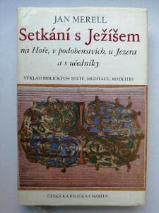 Merell - Setkání s Ježíšem na Hoře v podobenstvích - výklad evangelia