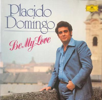 PLACIDO DOMINGO - BE MY LOVE / DEUTSCHE  GRAMMOPHON