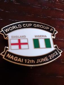 Odznak MS ve fotbale Jižní Korea 2002 - zápas ANGLIE  - NIGÉRIE
