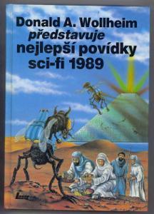 D. A. Wollheim: nejlepší povídky sci-fi 1989 (Brin Pohl Chalker ...)