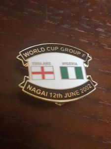 Odznak MS ve fotbale Jižní Korea - zápas ANGLIE  - NIGÉRIE