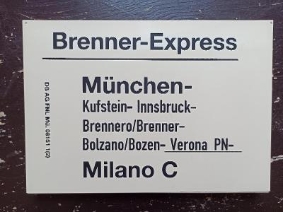 Směrová cedule DB - BRENNER EXPRESS