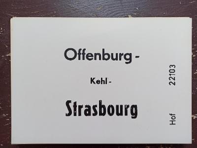 Směrová cedule DB - E 22103 (Offemburg - Kehl - Strasbourg)