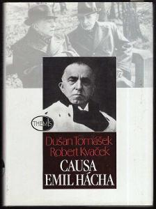 Causa Emil Hácha / Dušan Tomášek, Robert Kvaček