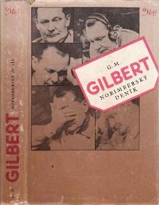 Vězeńský psycholog G.M.Gilbert: Norimberský deník