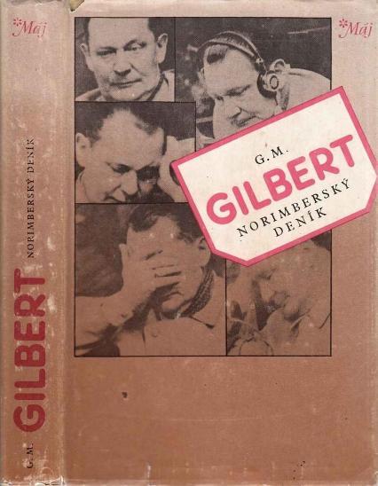 Vězeńský psycholog G.M.Gilbert: Norimberský deník - Vojenské