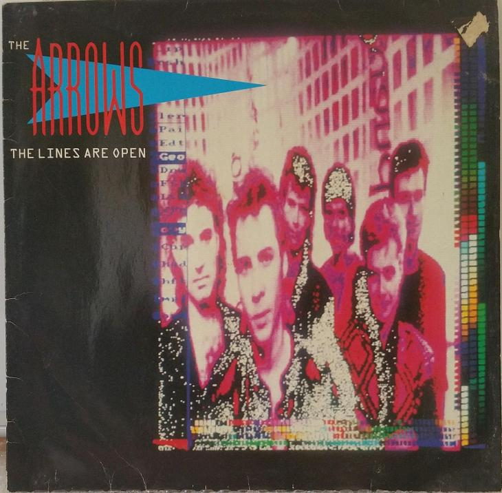 LP The Arrows - The Lines Are Open, 1986 EX - Hudba