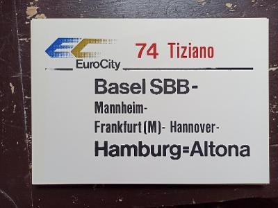 Směrová cedule DB - EC 74/IC 575 TIZIANO - KAISERSTUHL