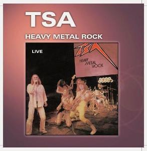 CD TSA - Heavy Metal Rock - Live  (1982)