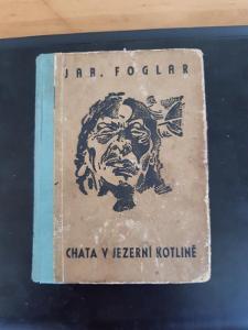 J.Foglar - Chata v Jezerní kotlině ,1941 ,KTO sv.2