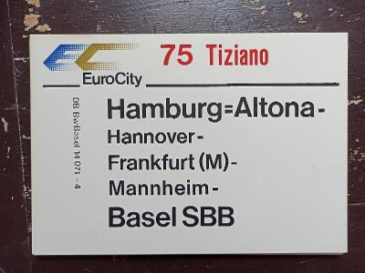 Směrová cedule DB - EC 75/IC 576 TIZIANO - SCHAUINSLAND