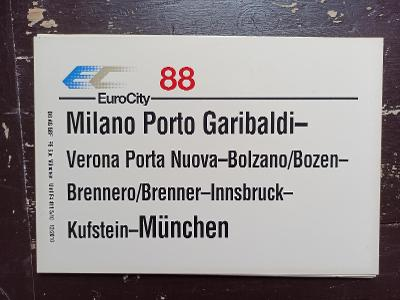 Směrová cedule DB - EC 88 (Milano - Brenner - München)