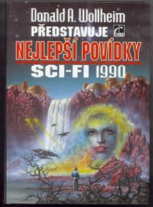 D. A. Wollheim: nejlepší povídky sci-fi 1990 (Card Aldiss Silverberg..