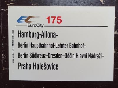 Směrová cedule DB - EC 175 (Hamburg - Berlin - Praha Holešovice)